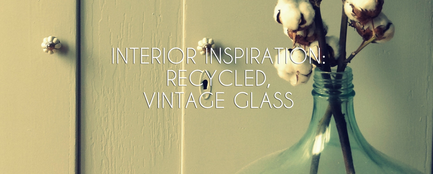 Interior inspiration - Recycled glass
